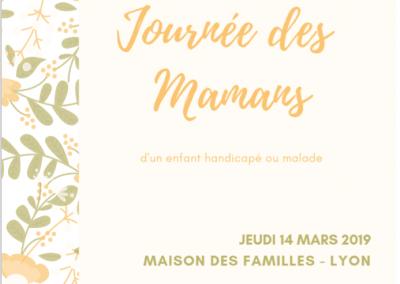 Journée des mamans d'un enfant malade ou handicapé- 14 mars 2019 – organisée par OCH